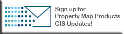 Sign up for Property Map Products GIS Updates